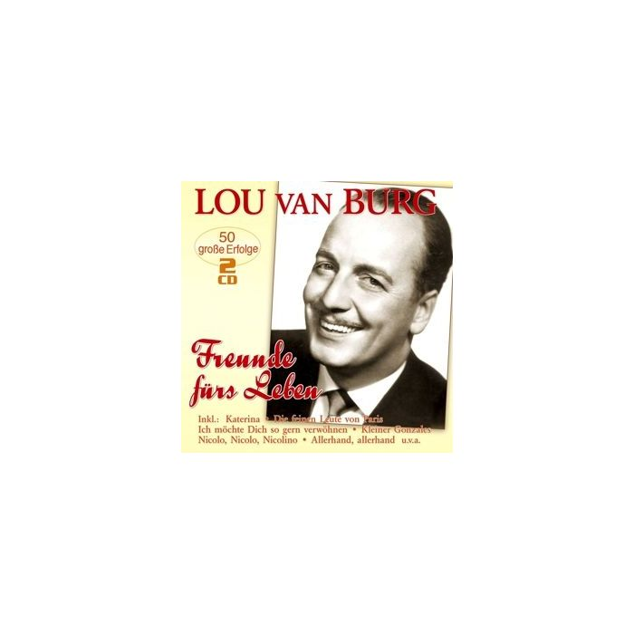 Lou van Burg - Freunde Furs Leben - 2CD   CD-Hal Ruinen