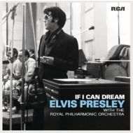 Elvis Presley - If I Can Dream - With The Royal Philharmonic Orchestra - CD