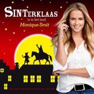 Monique Smit - Sinterklaas Is In Het Land - CD