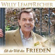 Willy Lempfrecher - Gib Der Welt Den Frieden - CD