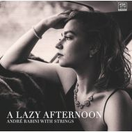Andre Rabini With Strings - A Lazy Afternoon - CD
