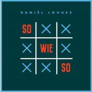 Daniel Lohues - Sowieso - CD