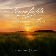 Barry Gibb & Friends - Greenfields: The Gibb Brothers' Songbook Vol. 1 - Deluxe Edition - CD