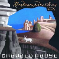 Crowded House - Dreamers Are Waiting - CD