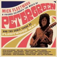 Mick Fleetwood & Friends - Celebrate The Music Of Peter Green And The Early Years Of Fleetwood Mac - 2CD
