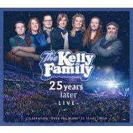 The Kelly Family - 25 Years Later Live - 2CD+2DVD
