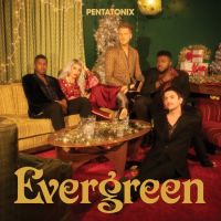 Pentatonix - Evergreen - CD
