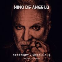 Nino de Angelo - Gesegnet & Verflucht - Traumer Edition - CD