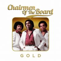 Chairmen Of The Board - GOLD - 3CD
