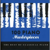 100 Piano Masterpieces - The Best Of Classical Piano - 6CD
