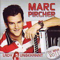 Marc Pircher - Lady unbekannt - Die Neue 2011 - CD