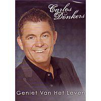 Carlos Donkers - Geniet van het leven - DVD
