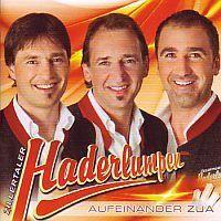 Zillertaler Haderlumpen - Aufeinander zua - CD
