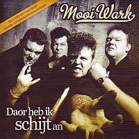 Mooi Wark - Doar heb ik schijt an - CD Single