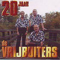 De Vrijbuiters - 20 Jaar - 2CD