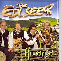 Die Edlseer - Hoamat - CD