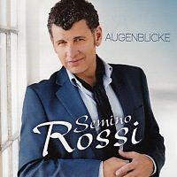 Semino Rossi - Augenblicke