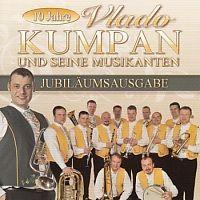 Vlado Kumpan und seine Musikanten - Jubilaumsausgabe - 10 Jahre