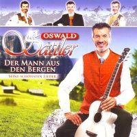 Oswald Sattler - Der Mann Aus Den Bergen - CD