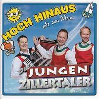 Die Jungen Zillertaler - Hoch hinaus mit der Maus - CD