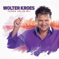 Wolter Kroes - Tussen jou en mij - CD