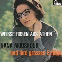 Nana Mouskouri - Weisse Rosen aus Athen und ihre grossen Erfolge - CD