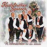Kastelruther Spatzen - Weihnachten bei uns daheim - CD