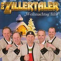 Die Zillertaler - Weihnachtsgefuhl