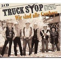 Truck Stop - Wir sind alle Cowboys - 3CD