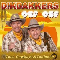 Dikdakkers - Oef Oef - incl. Cowboys en Indianen