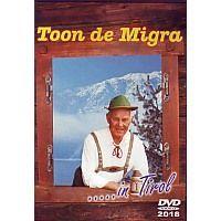 Toon de Migra - In Tirol - DVD