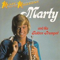 Marty and his golden trumpet - Music for the millions