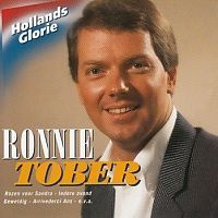 Ronnie Tober - Hollands Glorie