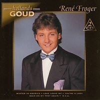Rene Froger - Hollands Goud - 2CD