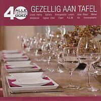 Gezellig aan tafel - Alle veertig goed - 2CD