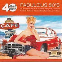 Fabulous 50`s - Alle 40 goed - 2CD