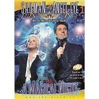 Shuman and Angel-Eye - A Magical Night (Deel 1) - DVD