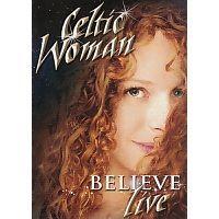 Celtic Woman - Believe - DVD