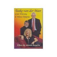 Teake van der Meer, samen met Griet Wiersma en Minze Dijksma - Efkes de sinnen fersette - DVD