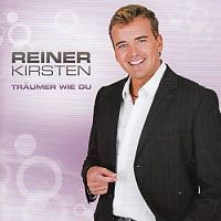 Reiner Kirsten - Traumer wie du - CD