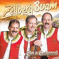 Zellberg Buam - So a Geigerei