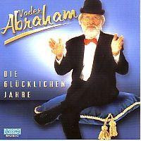 Vader Abraham - Die Glucklichen Jahre