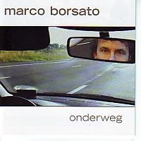 Marco Borsato - Onderweg - CD