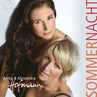 Anita und Alexandra Hofmann - Sommernacht (Geschwister Hofmann) - CD