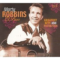 Marty Robbins - El Paso - Greatest Hits and Favorites - 3CD