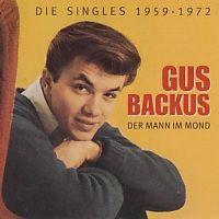Gus Backus - Der mann im Mond - Die Singles 1959 - 1972 - 3CD