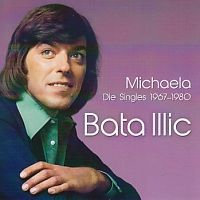 Bata Illic - Die Singles 1967 - 1980 - Michaela - 3CD