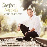 Stefan Mross - Meine Beste Zeit - CD