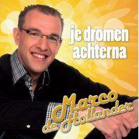 Marco de Hollander - Je dromen achterna