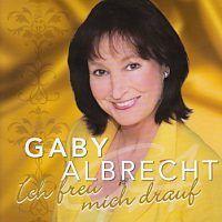 Gaby Albrecht - Ich freu mich drauf